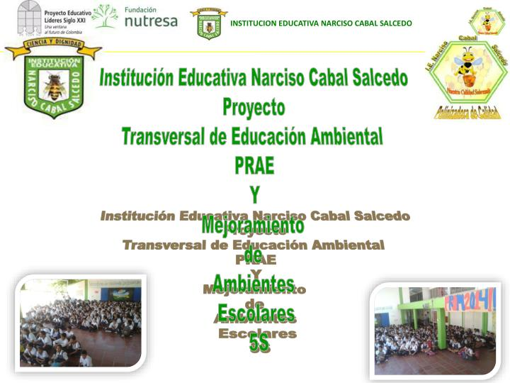 Institución Educativa Narciso Cabal Salcedo