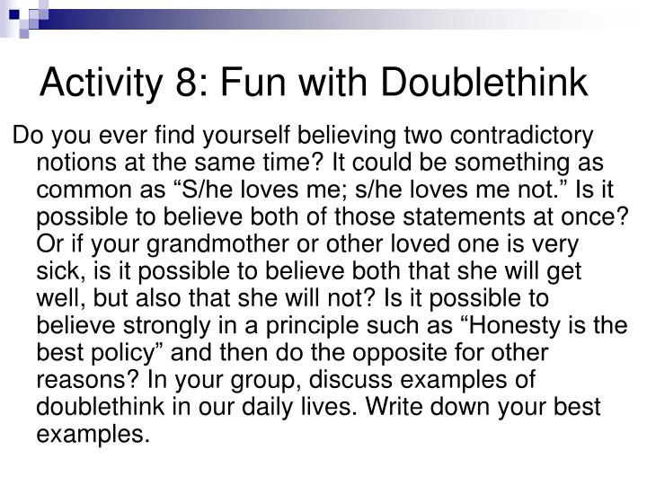 Activity 8: Fun with Doublethink