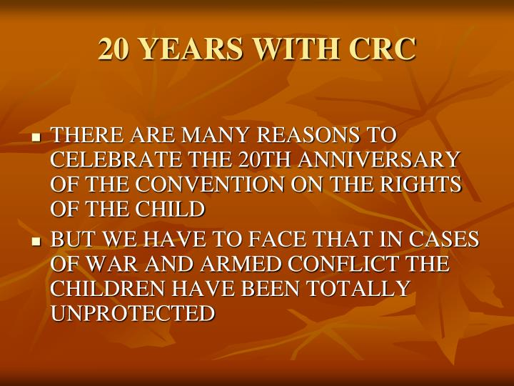 20 YEARS WITH CRC