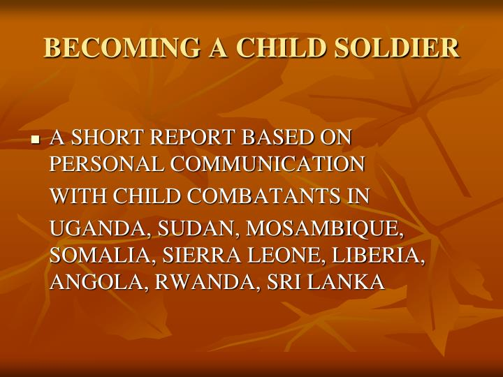BECOMING A CHILD SOLDIER