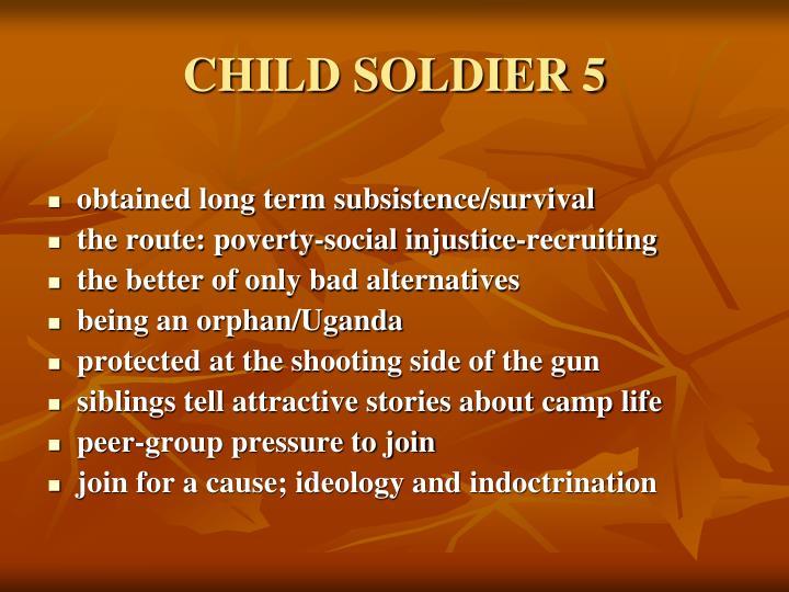 CHILD SOLDIER 5