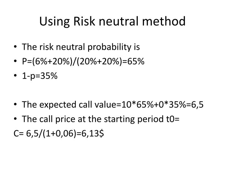 Using Risk neutral method