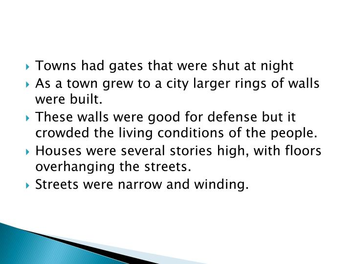 Towns had gates that were shut at night