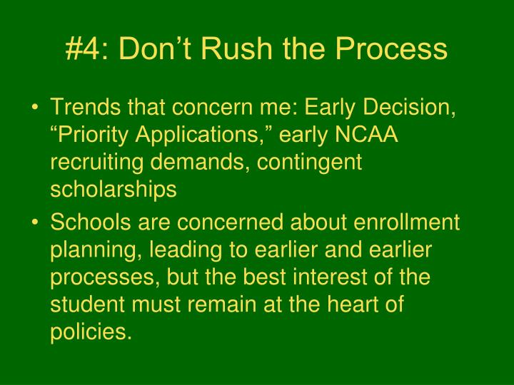 #4: Don't Rush the Process