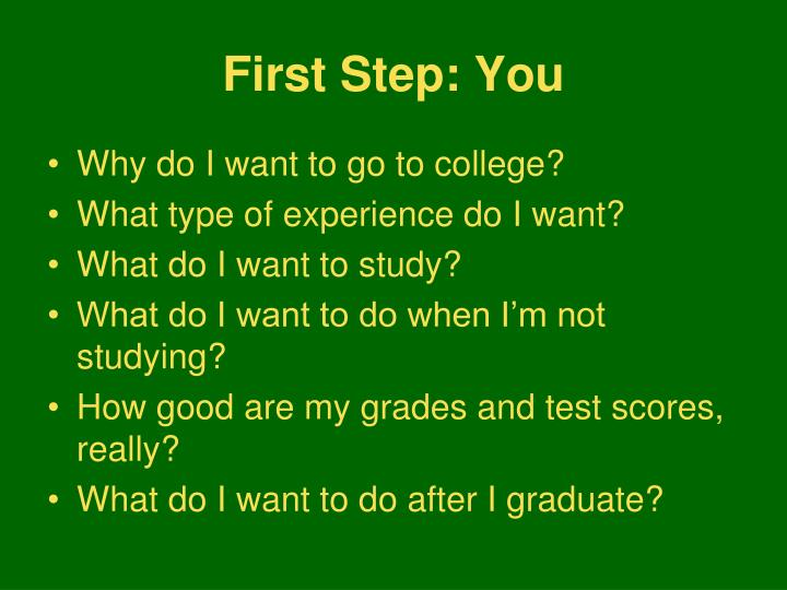 First Step: You