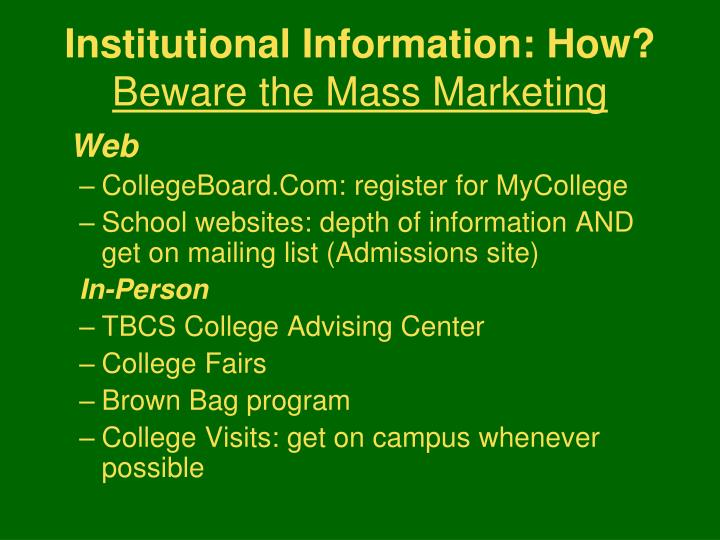 Institutional Information: How?