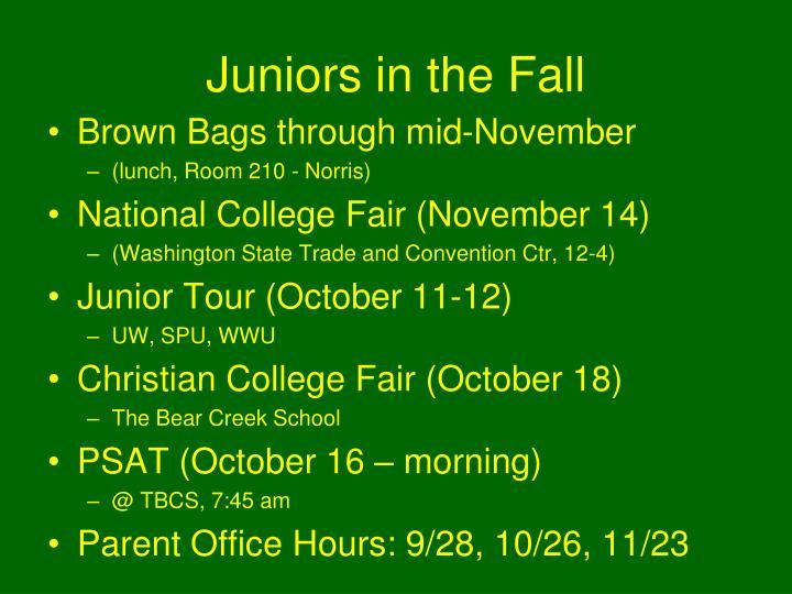 Juniors in the Fall