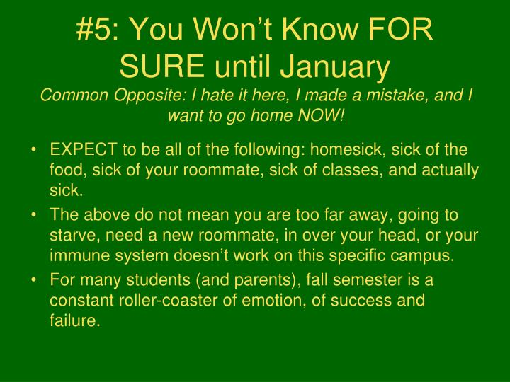 #5: You Won't Know FOR SURE until January