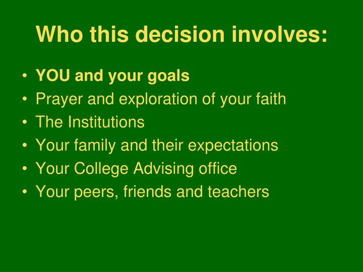 Who this decision involves: