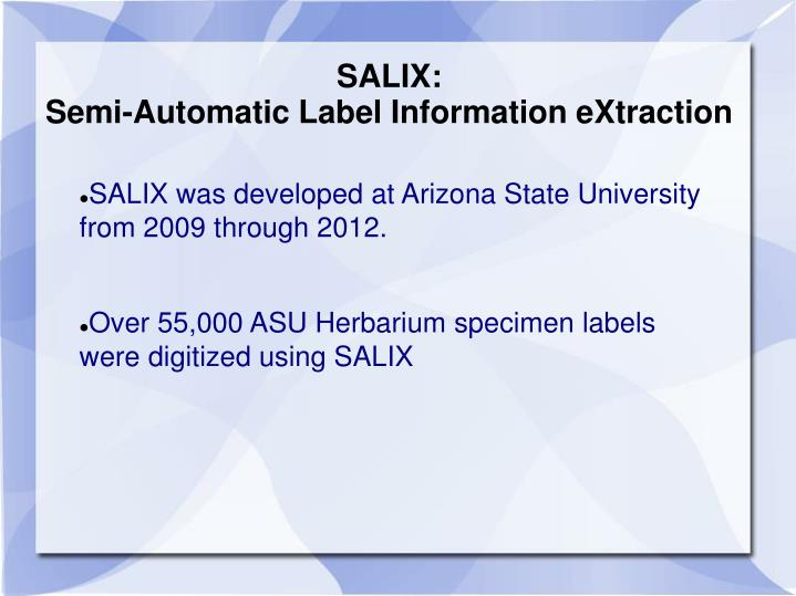 Salix semi automatic label information extraction