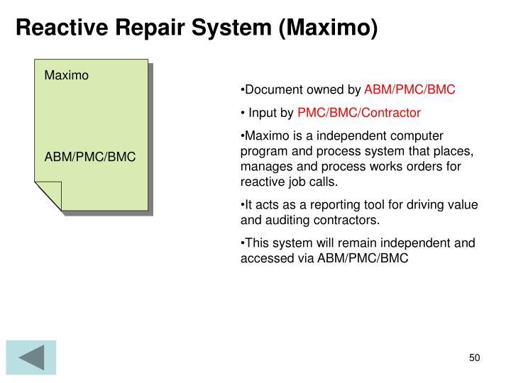 Reactive Repair System (Maximo)