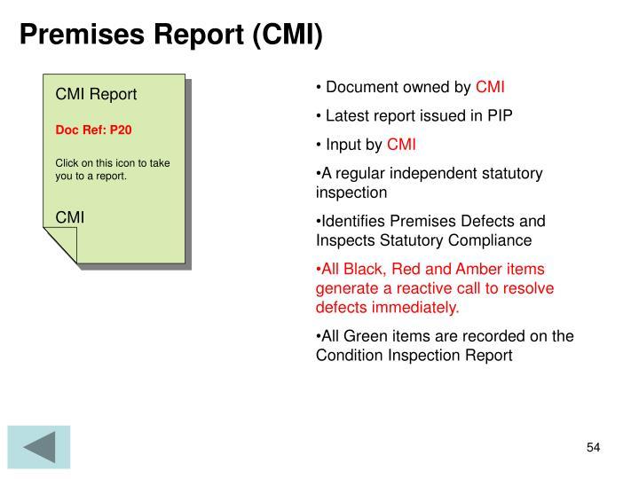 Premises Report (CMI)