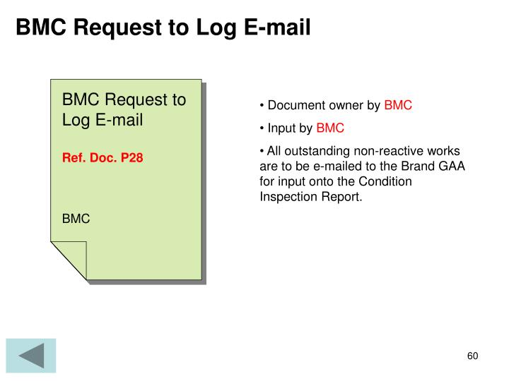 BMC Request to Log E-mail