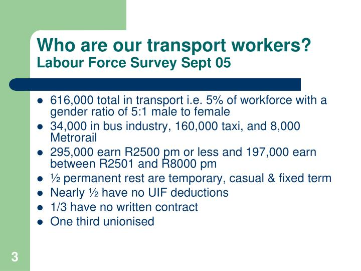 Who are our transport workers labour force survey sept 05