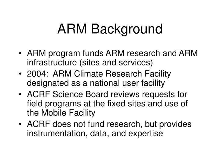 ARM Background