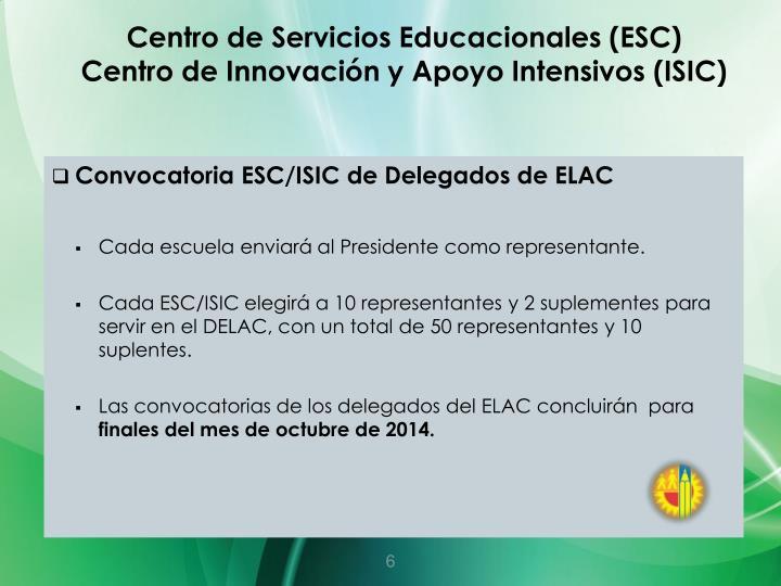 Centro de Servicios Educacionales (ESC)