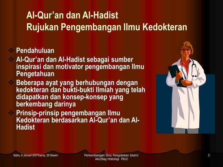 Al-Qur'an dan Al-Hadist