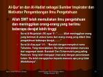 al qur an dan al hadist sebagai sumber inspirator dan motivator pengembangan ilmu pengetahuan