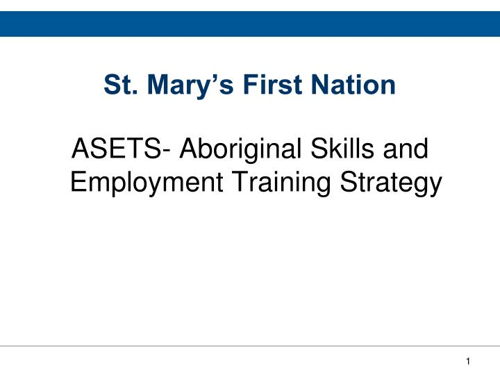 Asets aboriginal skills and employment training strategy