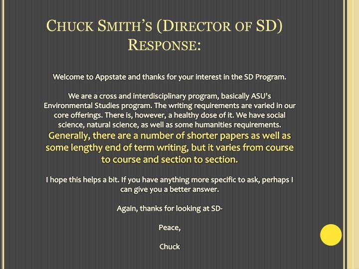 Chuck Smith's (Director of SD) Response: