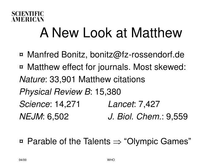 A New Look at Matthew