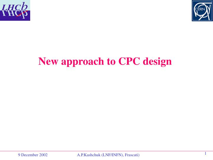 New approach to CPC design