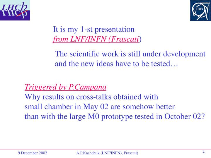It is my 1-st presentation