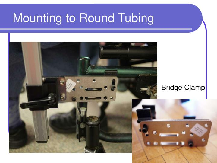 Mounting to Round Tubing