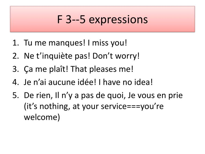 F 3--5 expressions
