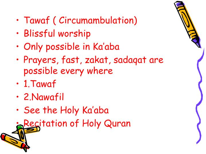 Tawaf ( Circumambulation)