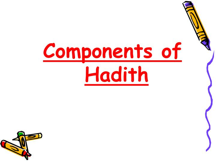 Components of Hadith