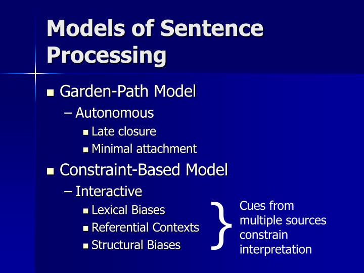 Models of Sentence Processing