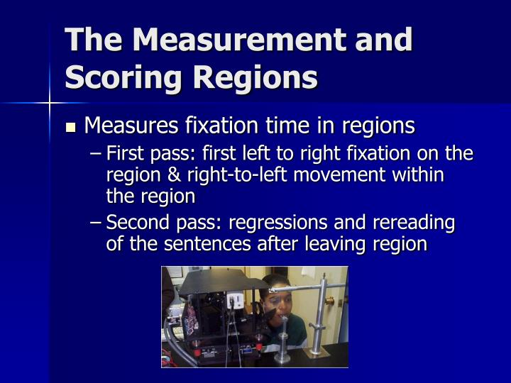The Measurement and Scoring Regions