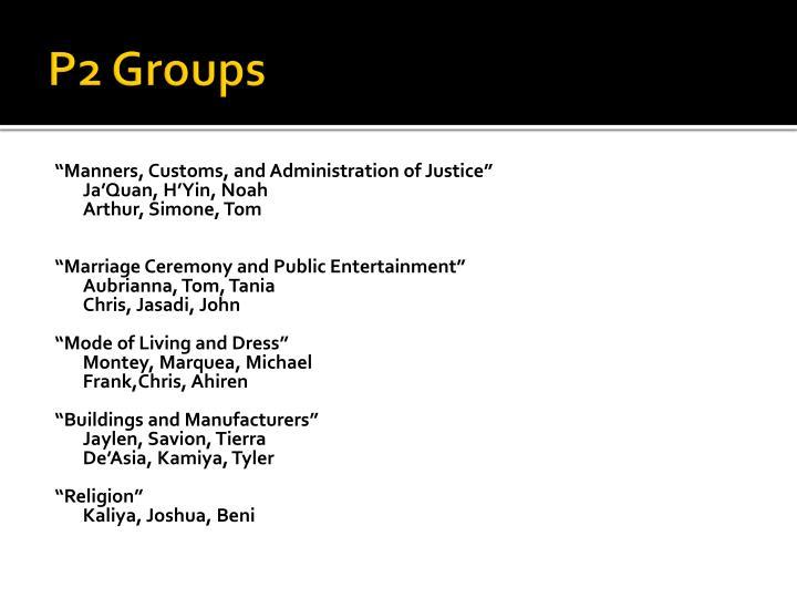P2 Groups