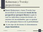kahneman y tversky perpectivismo
