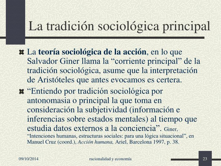 La tradición sociológica principal
