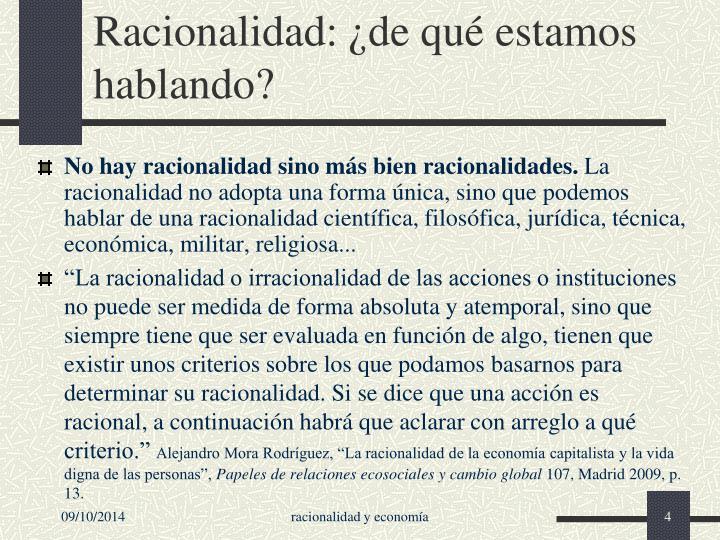 Racionalidad: ¿de qué estamos hablando?