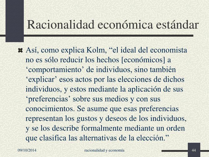 Racionalidad económica estándar