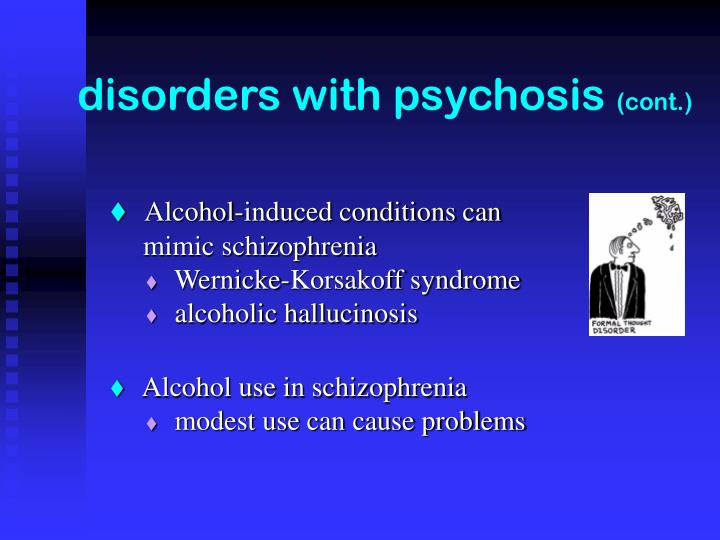disorders with psychosis
