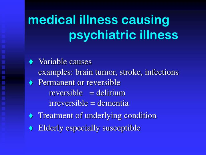 medical illness causing