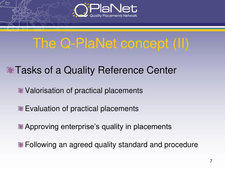 The Q-PlaNet concept (II)