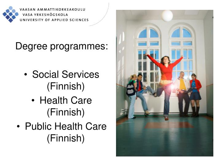 Degree programmes: