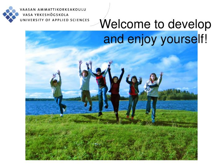 Welcome to develop and enjoy yourself!