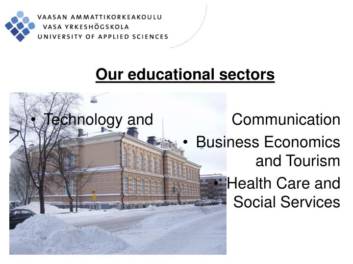Our educational sectors