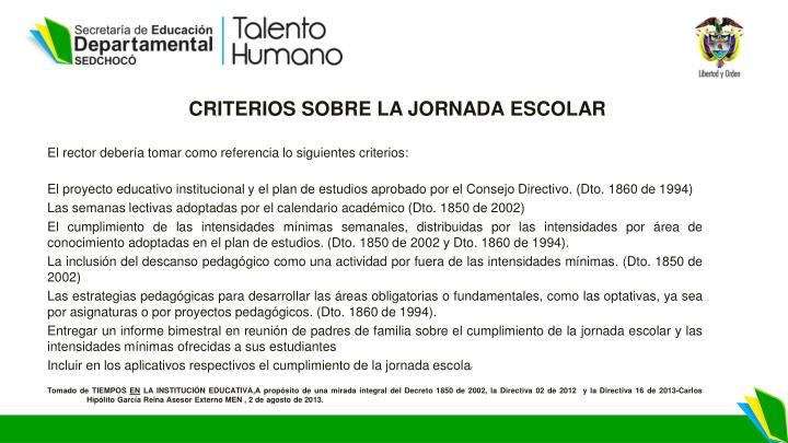 CRITERIOS SOBRE LA JORNADA ESCOLAR
