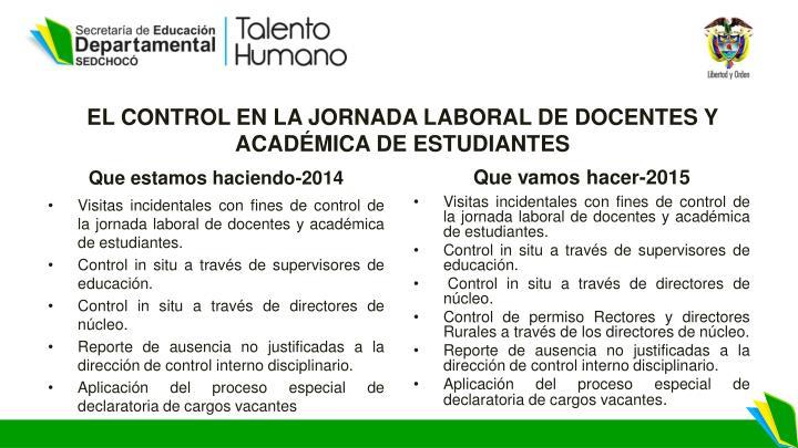EL CONTROL EN LA JORNADA LABORAL DE DOCENTES Y ACADÉMICA DE ESTUDIANTES