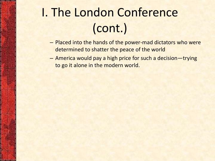 I. The London Conference