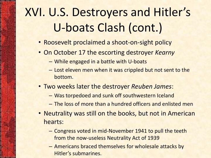 XVI. U.S. Destroyers and Hitler's U-boats Clash (cont.)