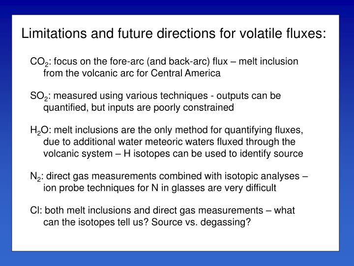 Limitations and future directions for volatile fluxes: