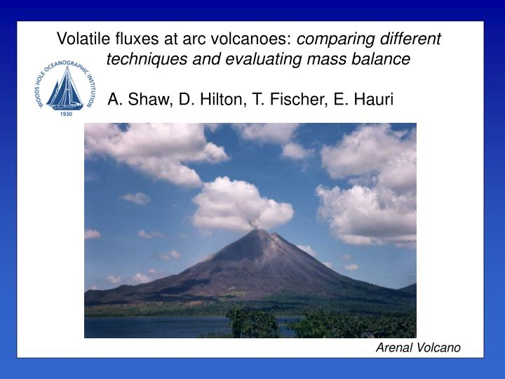 Volatile fluxes at arc volcanoes: